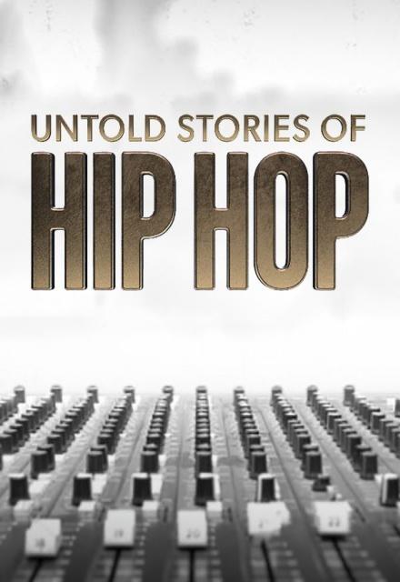 Untold Stories of Hip-Hop