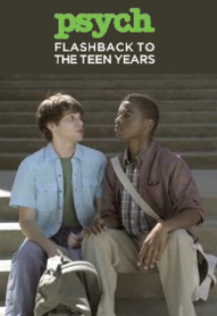 Psych: Flashback To The Teen Years