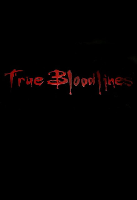 True Bloodlines