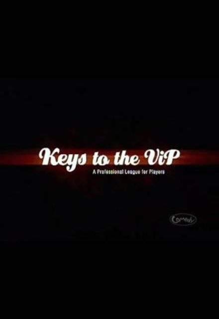 Keys To The VIP