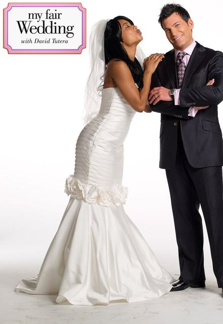 My Fair Wedding with David Tutera