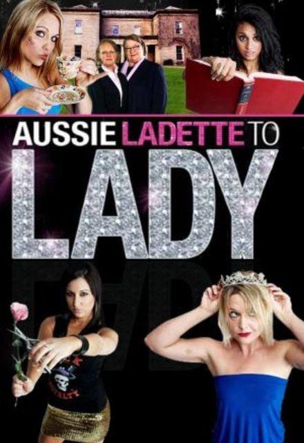 Aussie Ladette to Lady