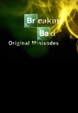 Breaking Bad Minisodes