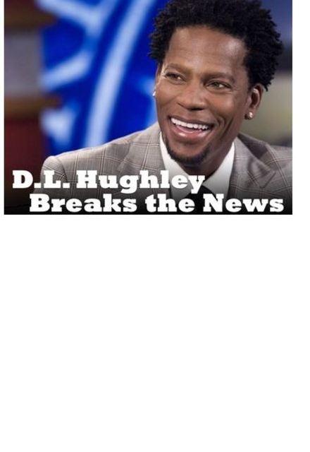 D.L. Hughley Breaks the News