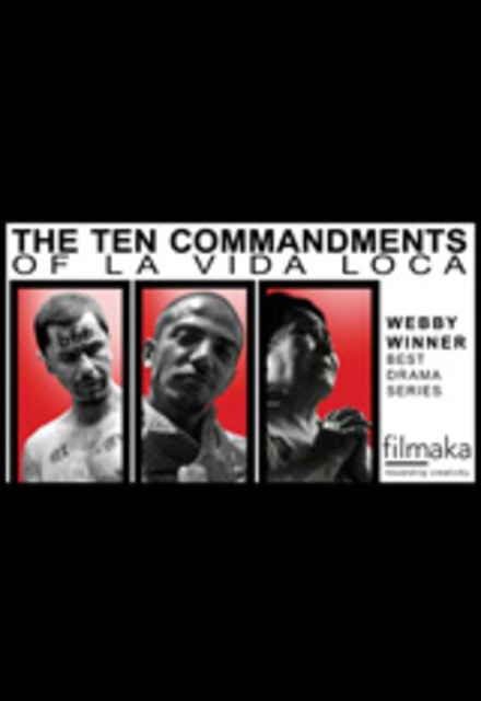 The Ten Commandments of La Vida Loca