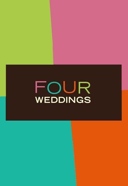 Four Weddings