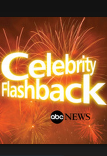 ABC News: Celebrity Flashback