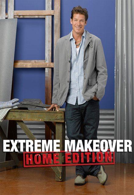Extreme Makeover: Home Edition
