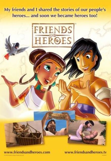 Friends and Heroes