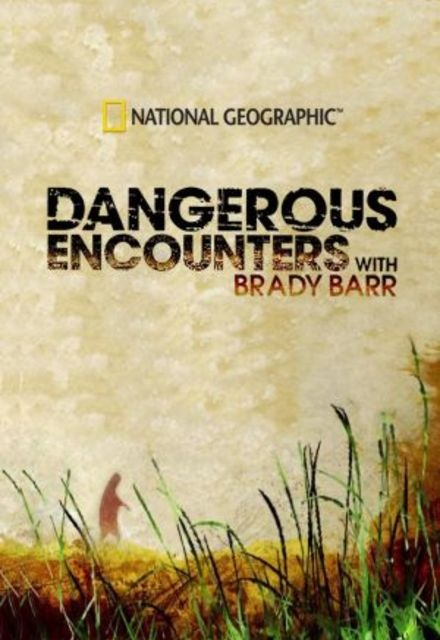 National Geographic - Dangerous Encounters