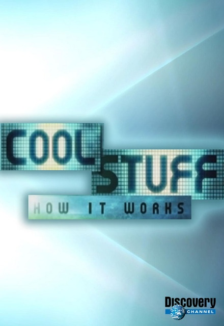 Cool Stuff: How It Works