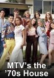 MTV's The '70s House