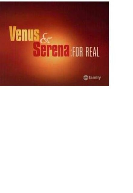 Venus & Serena: For Real