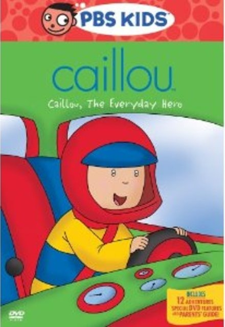 Caillou: Caillou the Everyday Hero