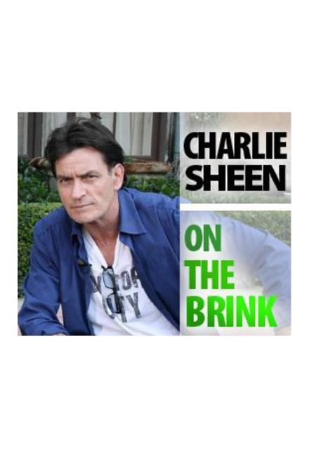 Charlie Sheen: On The Brink
