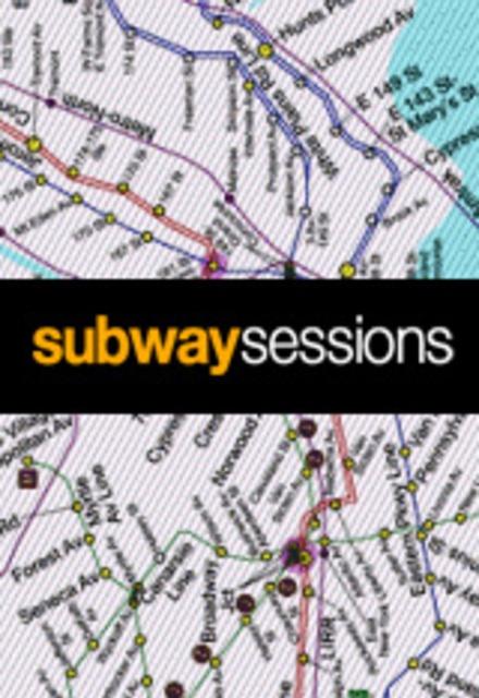 Subway Sessions