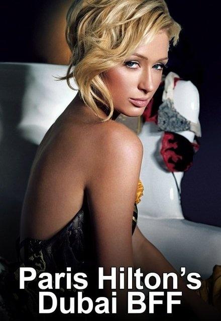 Paris Hilton's BFF Dubai