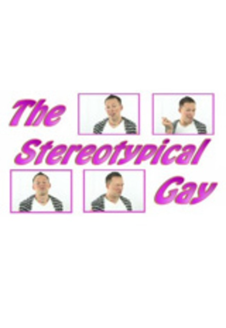 The Stereotypical Gay