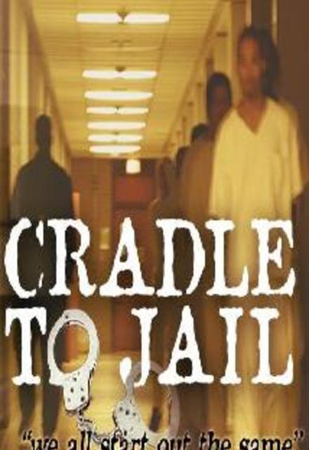 Cradle to Jail