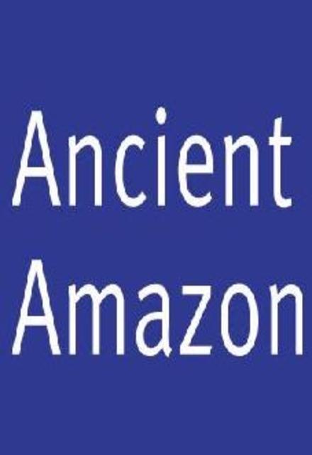 Ancient Amazon