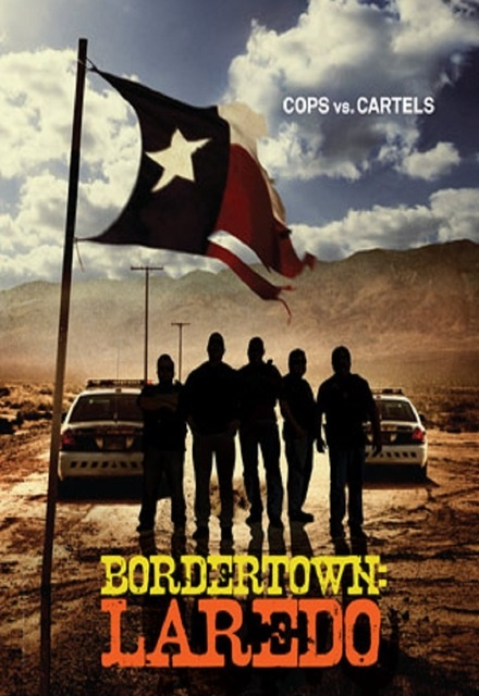 Bordertown: Laredo