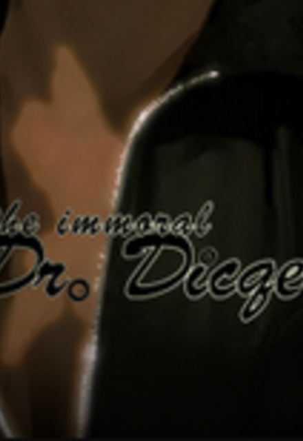 The Immoral Dr. Dicqer