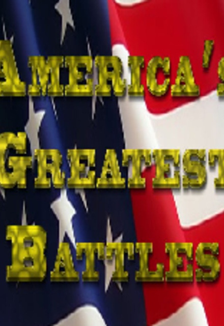 America's Greatest Battles