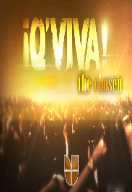 Q'Viva The Chosen (Espanol)