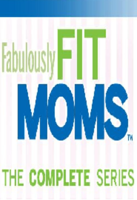 Fabulously Fit Moms