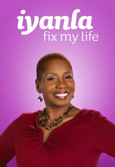 Iyanla, Fix My Life on OWN | TV Show, Episodes, Reviews
