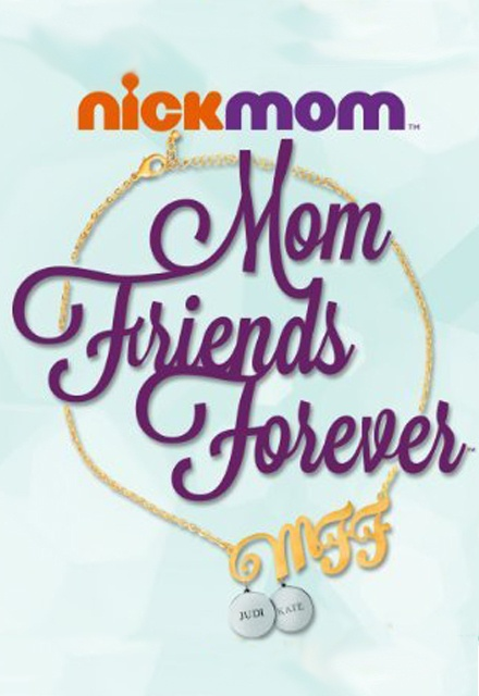 MFF: Mom Friends Forever