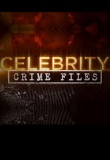 Celebrity Crime Files