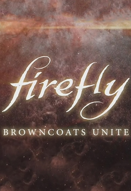 Firefly: Browncoats Unite