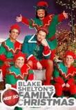 Blake Shelton's Not So Family Christmas