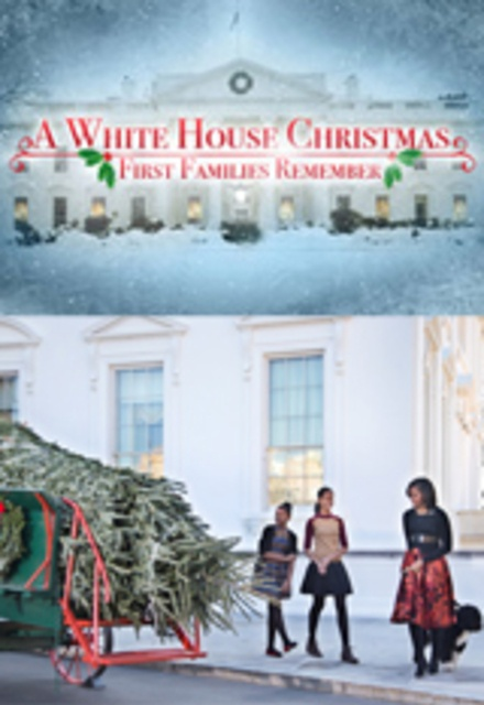 A White House Christmas: First Families Remember