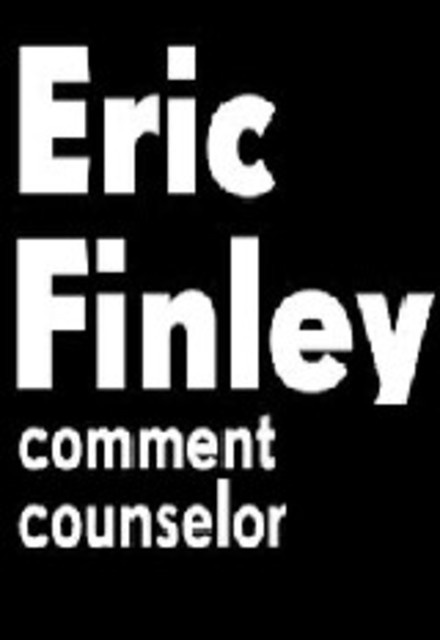 Eric Finley: Comment Counselor