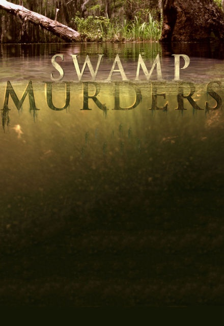 Swamp Murders
