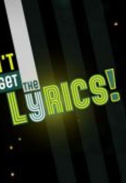 Don't Forget the Lyrics!