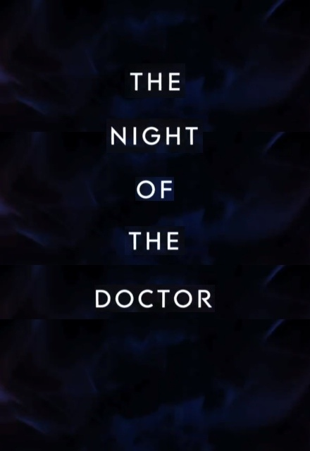 The Night of the Doctor: A Mini Episode - Doctor Who: The Day of the Doctor Prequel