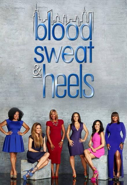 Blood, Sweat & Heels