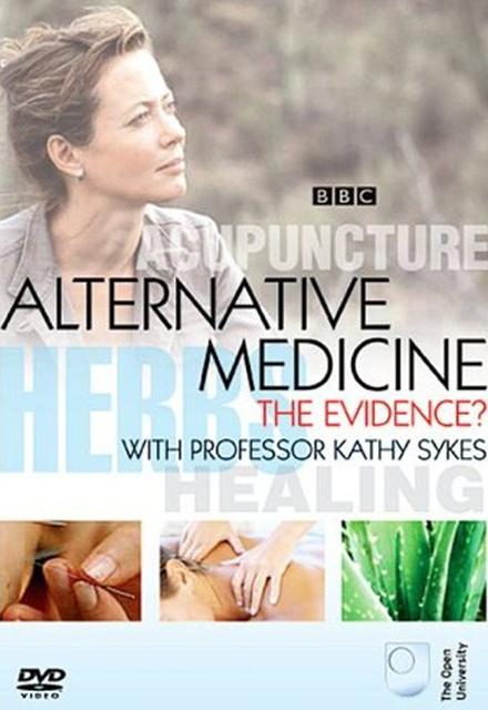 Alternative Medicine: The Evidence
