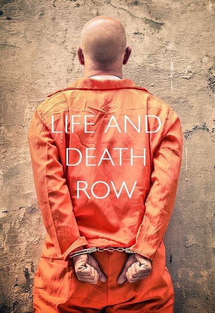 Life and Death Row