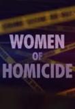 Women of Homicide