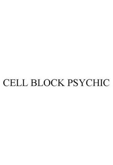 Cell Block Psychic