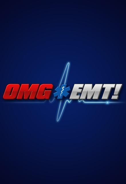 OMG EMT!
