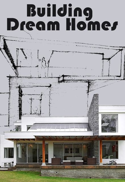 Building Dream Homes