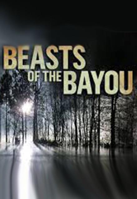 Beasts of The Bayou