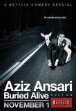 Aziz Ansari : Buried Alive