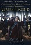 Crouching Tiger, Hidden Dragon: The Green Legend
