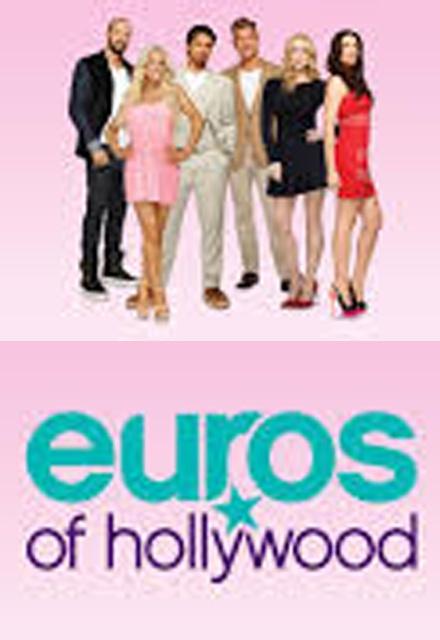 Euros of Hollywood
